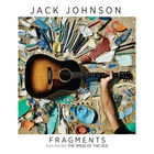 "Jack Johnson - Fragments (From ""The Smog Of The Sea"") (CDS)"