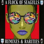 A Flock Of Seagulls - Remixes & Rarities CD2