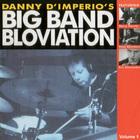 Big Band Bloviation, Vol. 1
