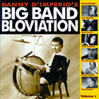 Big Band Bloviation, Vol. 2