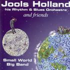 Jools Holland - Small World Big Band