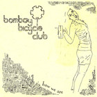 Bombay Bicycle Club - How We Are (VLS)