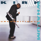 Kirk Whalum - Unconditional