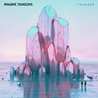 Imagine Dragons - Thunder (CDS)
