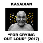 Kasabian - For Crying Out Loud (Deluxe Edition) CD2