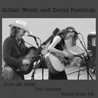 Live Gillian Welch - Santa Cruz CD1
