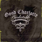 Good Charlotte - Predictable (MCD)