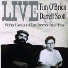Tim O'Brien - We're Usually A Lot Better Than This (With Darrell Scott)