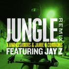X Ambassadors - Jungle (CDS)