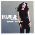 Trijntje Oosterhuis - We've Only Just Begun CD1