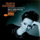 Trijntje Oosterhuis - Who'll Speak For Love