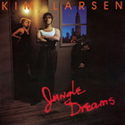 Kim Larsen - Jungle Dreams (Vinyl)