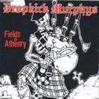 Dropkick Murphys - Fields Of Athenry (EP)