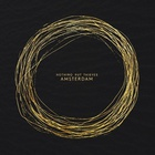 Nothing But Thieves - Amsterdam (CDS)