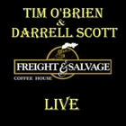 Tim O'Brien - Live At Freight & Salvage Coffee House (With Darrell Scott) CD1