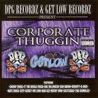 Tha Dogg Pound - Corporate Thuggin'