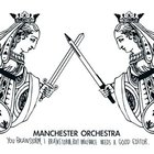 Manchester Orchestra - You Brainstorm, I Brainstorm, But Brilliance Needs A Good Editor (EP)