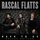 Rascal Flatts - Back To Us (Deluxe Version)