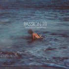 Passion Pit - Tremendous Sea Of Love