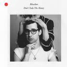 Bleachers - Don't Take The Money (CDS)