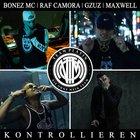 Bonez MC & Raf Camora - Kontrollieren (Feat. Gzuz & Maxwell) (CDS)