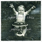 Jonathan Edwards - Tomorrow's Child