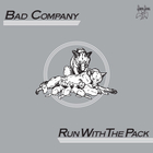 Bad Company - Run With The Pack (Deluxe Edition) CD1