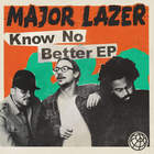 Major Lazer - Know No Better (EP)