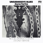 Unsubmissive Blues (Vinyl)