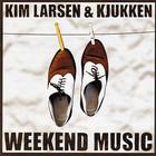 Kim Larsen - Weekend Music (With Kjukken)