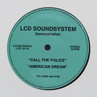 LCD Soundsystem - Call The Police / American Dream (CDS)