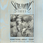 Screaming Trees - Something About Today (EP)