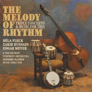 The Melody Of Rhythm (With Zakir Hussain & Edgar Meyer)