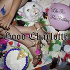 Good Charlotte - Like It's Her Birthday (CDR)