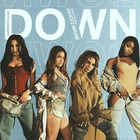 Fifth Harmony - Down (CDS)