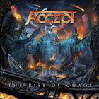 Accept - The Rise Of Chaos (Limited Edition)