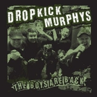Dropkick Murphys - The Boys Are Back (CDS)