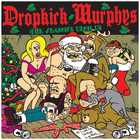Dropkick Murphys - The Seasons Upon Us (CDS)