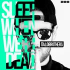 Sleep When We're Dead (CDS)