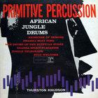 Primitive Percussion - African Jungle Drums (Vinyl)