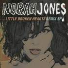 Norah Jones - Little Broken Hearts (Remix)