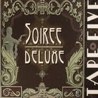 Tape Five - Soiree Deluxe