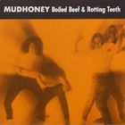 Mudhoney - Boiled Beef And Rotting Teeth (EP)