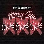 Mötley Crüe - Girls Girls Girls (30Th Anniversary Edition)