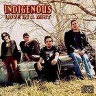 Indigenous - Love In A Mist