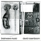 David Rosenboom - Brainwave Music (Reissued 2006)