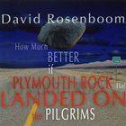 David Rosenboom - How Much Better If Plymouth Rock Had Landed On The Pilgrims CD1