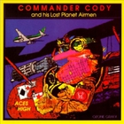 Commander Cody - Aces High