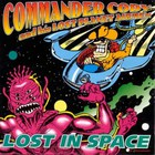 Commander Cody - Lost In Space