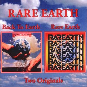 Back To Earth & Rare Earth